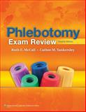 Phlebotomy Exam Review, McCall, Ruth E. and Tankersley, Cathee M., 1608311201