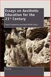 Essays on Aesthetic Education for the 21st Century, , 946091120X
