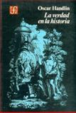 La Verdad en la Historia 9789681611200