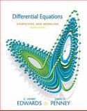 Differential Equations Computing and Modeling Value Package (includes Student Solutions Manual), Edwards, C. Henry and Penney, David E., 0136001203