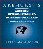 Akehurst's Modern Introduction to International Law, Malanczuk, Peter, 041511120X