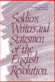 Soldiers, Writers and Statesmen of the English Revolution, , 0521591201
