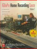 The AudioPro Home Recording Course, Bill A. Gibson, 0918371201