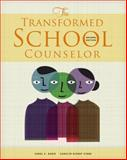 The Transformed School Counselor, Dahir, Carol A. and Stone, Carolyn, 128519120X
