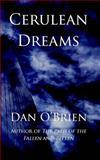 Cerulean Dreams, Dan O'Brien, 1467971200