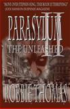 Parasylum II the Unleashed, Robbie Thomas, 1482581205