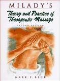 Milady's Theory and Practice of Therapeutic Massage, Beck, Mark F., 1562531204