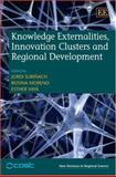 Knowledge Externalities, Innovation Clusters and Regional Development, , 1847201202