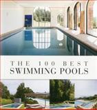 The 100 Best Swimming Pools, Wim Pauwels, 9089441204