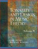 Tonality and Design in Music Theory, Gay, Henry and Henry, Earl, 0130811203