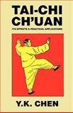 Tai-Chi Ch'uan, Y. K. Chen, 0809531208
