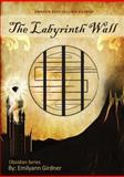 The Labyrinth Wall, Emilyann Girdner, 0991531205