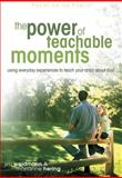 The Power of Teachable Moments, Jim Weidmann and Marianne Hering, 1589971205