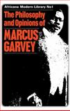 Philosophy and Opinions of Marcus Garvey, , 071462120X