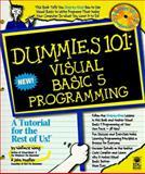 Dummies 101 : Visual Basic 5 Programming, Wang, Wallace and Mueller, John, 0764501208