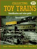 Collecting Toy Trains, Richard O'Brien, 0896891208