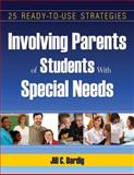 Involving Parents of Students with Special Needs : 25 Ready-to-Use Strategies, Dardig, Jill C., 1412951208