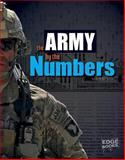 U. S. Army by the Numbers, Lisa M. Bolt Simons, 1476551200