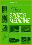 Office Sports Medicine, Morris B. Mellion MD, 1560531207