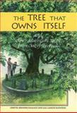 The Tree That Owns Itself, Loretta C. Hammer and Gail Langer Karwoski, 1561451207