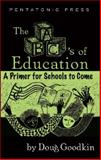 The ABC's of Education, Doug Goodkin, 0977371204