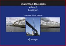 Engineering Mechanics : Equilibrium, Hartsuijker, C. and Welleman, J. W., 1402041209