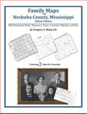 Family Maps of Neshoba County, Mississippi, Deluxe Edition : With Homesteads, Roads, Waterways, Towns, Cemeteries, Railroads, and More, Boyd, Gregory A., 1420311204