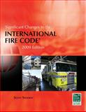 Significant Changes to the International Fire Code, 2009 Edition, Stookey, Scott, 1435401204