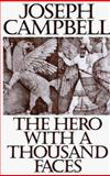 The Hero with a Thousand Faces, Campbell, Joseph, 1567311202