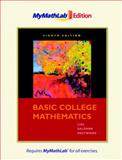 Basic College Mathematics, the MyMathLab Edition, Lial, Margaret L. and Salzman, Stanley A., 0321641205