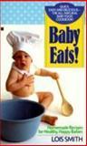 Baby Eats!, Lois Smith, 0425141209