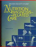 Nutrition and Diagnosis-Related Care, Escott-Stump, Sylvia, 0683301209