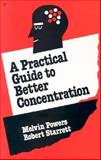 Practical Guide to Better Concentration, Powers, Melvin, 0879801204