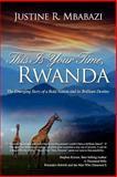 This Is Your Time, Rwanda, Justine Rukeba Mbabazi, 0985281200