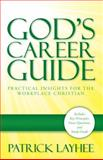 God's Career Guide, Patrick Layhee, 0989481204