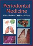 Periodontal Medicine, Rose, Louis F. and Genco, Robert J., 1550091204