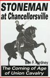 Stoneman at Chancellorsville, Ben F. Fordney, 1572491205
