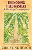 The Noding Field Mystery, Christine Husom, 1938101200
