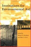 Institutions for Environmental Aid : Pitfalls and Promise, , 0262611201