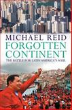 Forgotten Continent, Michael Reid and M. Reid, 0300151209