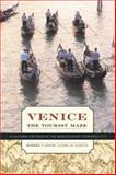 Venice, the Tourist Maze - A Cultural Critique of the World's Most Touristed City, Davis, Robert C. and Marvin, Garry R., 0520241207
