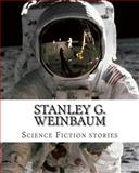 Stanley G. Weinbaum, Science Fiction Stories, Stanley G. Weinbaum, 1500411205