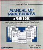 Manual of Procedures and Form Book for the Construction Industry, Robert O. Wilhelm, 1557011206