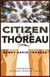Citizen Thoreau, Henry David Thoreau, 1941821200