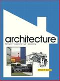 Architecture : Design, Engineering, Drawing, Spence, William Perkins, 0026771209