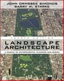 Landscape Architecture : A Manual of Environmental Planning and Design, Simonds, John Ormsbee and Starke, Barry W., 0071461205