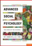 Advanced Social Psychology : The State of the Science, , 0195381203