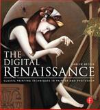 The Digital Renaissance, Carlyn Beccia, 0415841208