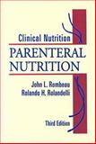 Clinical Nutrition : Parenteral Nutrition, Rombeau, John L. and Rolandelli, Rolando H., 0721681204