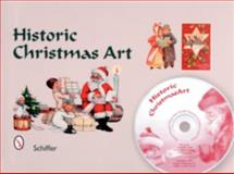 Historic Christmas Art, Mary L. Martin and Tina Skinner, 076432120X